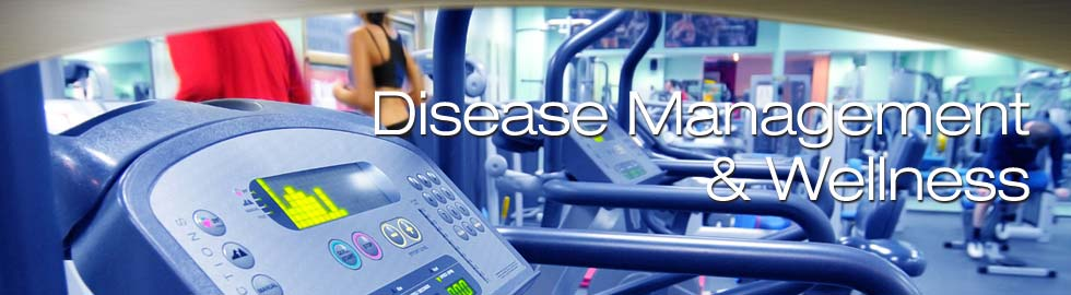 Disease Management and Wellness